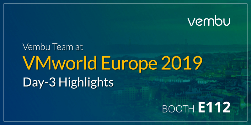 Vembu Team at VMworld Europe 2019-Day-3