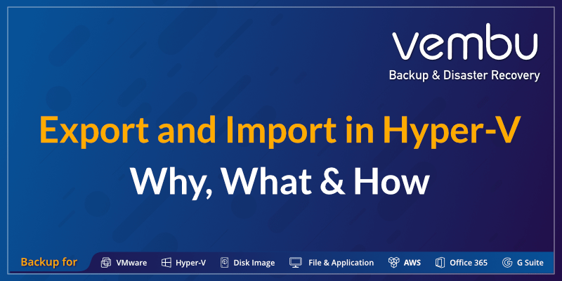 Export and Import in Hyper-V-Why