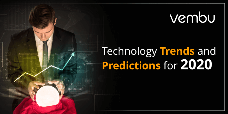 Technology trends and predictions for in 2020