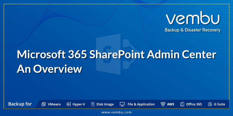 Microsoft 365 SharePoint Admin Center An Overview