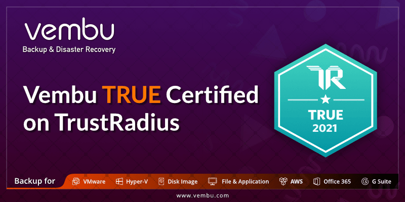 Vembu TRUE Certified on TrustRadius
